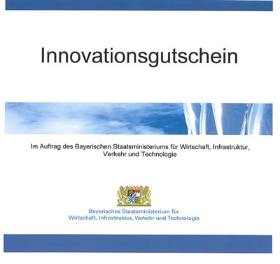 Verleihung eines Innovationsgutscheins im Auftrag des Bayerischen Staatsministeriums für Wirtschaft, Infrastruktur, Verkehr und Technologie
